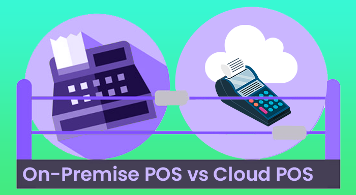 On-Premise POS vs Cloud POS
